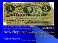 Chapter 8: A New Republic 1789-1800 - Rose State College
