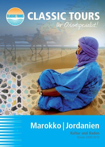 Katalog CLASSIC TOURS Winter 2009/2010 Marokko/Jordanien
