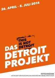 das_detroit_projekt_festivalprogrammbuch_26.4._5.7.2014
