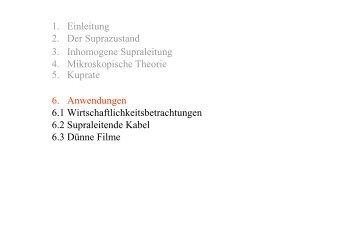 1. Einleitung 2. Der Suprazustand 3. Inhomogene Supraleitung 4 ...