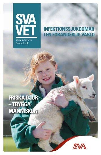 SVAvet nr 2 2012 Tema: One health