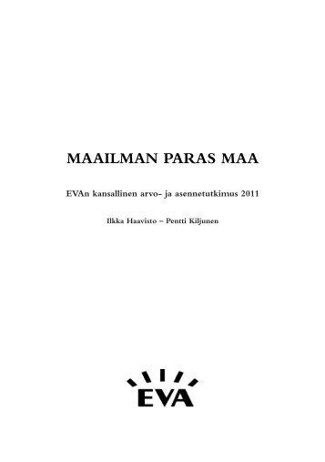 Arvo- ja asennetutkimus 2011: Maailman paras maa - Eva