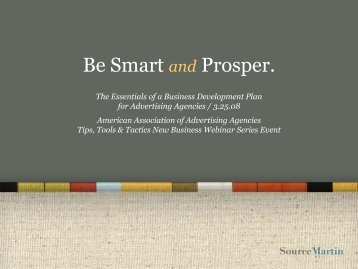 Be Smart and Prosper. The Essentials of a Business Development ...