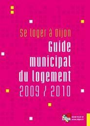 Guide municipal du logement 2009 / 2010 - le Grand Dijon