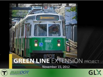 Meeting Presentation - 11/15/12 - Green Line Extension Project
