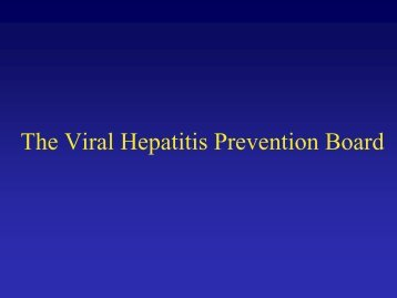 The Viral Hepatitis Prevention Board, 10 years of support to the ...