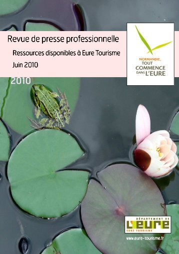 Revue de Presse - Veille Ingénierie - Juin 2010 - Eure Tourisme