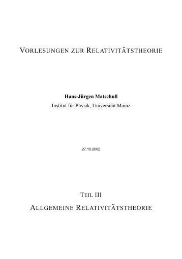 vorlesungen zur relativit ¨atstheorie allgemeine ... - THEP Mainz
