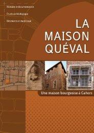 La maison Quéval - Cahors