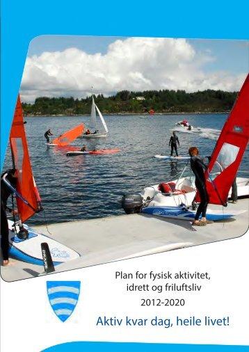 """planen """"Fysisk aktivitet, idrett og friluftsliv, 2012-2020"""""""