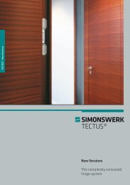 New Versions The completely concealed hinge system