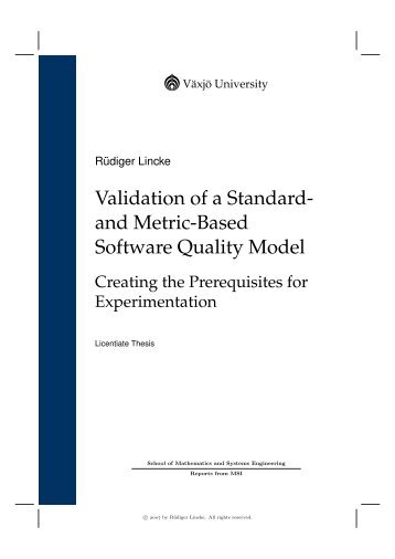 Validation of a Standard- and Metric-Based Software ... - ARiSA AB