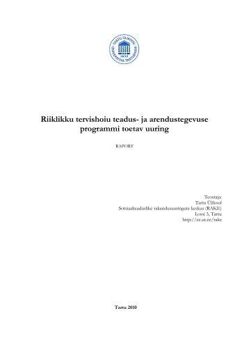 ja arendustegevuse programmi toetav uuring - Tartu Ülikool