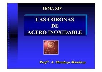 LAS CORONAS DE ACERO INOXIDABLE