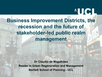 Business Improvement Districts, the recession and the future of ...