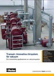 Transair: Innovativa rörsystem för vakuum