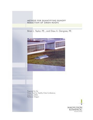 Brian L. Taylor, P.E., and Drew A. Gangnes, P.E. - Green Roofs for ...