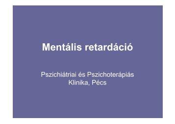 Mentális retardáció - Pszichiátriai és Pszichoterápiás Klinika