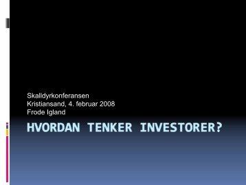 Hvordan tenker investorer? - BluePlanet AS
