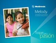 Melody® - Medtronic
