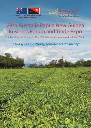 28th AUSTRALIA PAPUA NEW GUINEA BUSINESS FORUM & TRADE EXPO ...