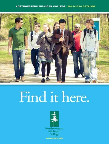2013–2014 NMC Catalog - Northwestern Michigan College