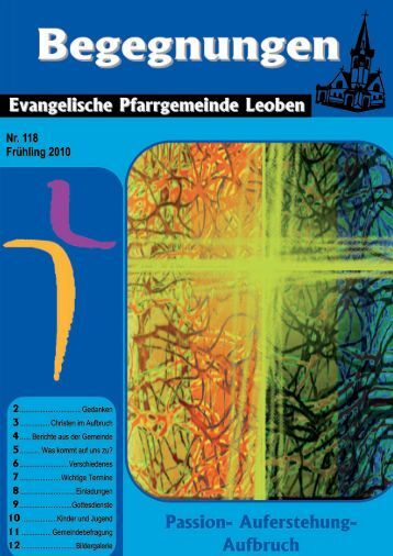 B e g e g n u ng e n - Evangelische Pfarrgemeinde Leoben
