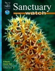 Sanctuary Watch Vol. 9 No. 1 - National Marine Sanctuaries - NOAA