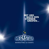 Image-Broschüre (PDF) - MEGASTAR Marketing und Event-Agentur