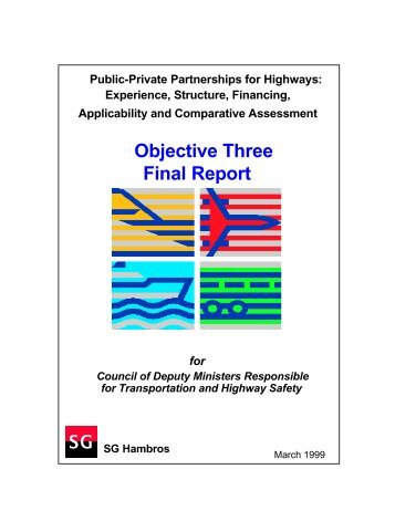 Public-Private Partnerships for Highways - Council of Ministers ...
