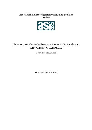 estudio de opinión pública sobre la minería - GOLDCORP OUT OF ...