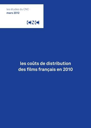 Les coûts de distribution des films français en 2010 - L'ARP