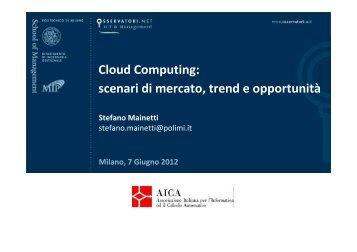 Cloud Computing: scenari di mercato, trend e opportunità - Aica