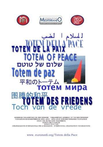 TOTEM DELLA PACE - Fondazione Mediterraneo
