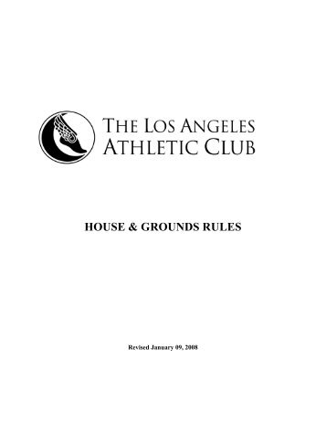 HOUSE & GROUNDS RULES - Los Angeles Athletic Club