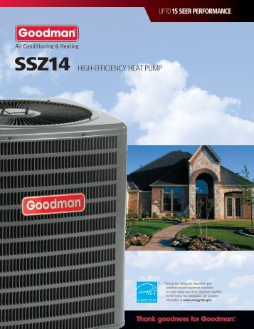 HIGH-EFFICIENCY HEAT PUMP - Goodman