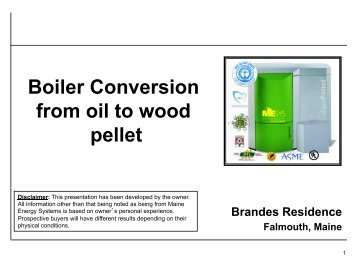 Boiler Conversion from oil to wood pellet - Maine Energy Systems