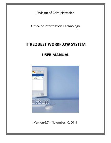 IT Request Workflow System User Manual - Division of Administration