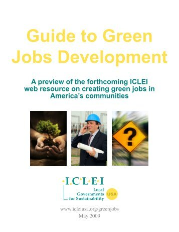 Guide to Green Jobs Development - ICLEI Local Governments for ...