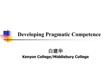 Developing Pragmatic Competence