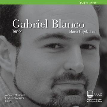 Gabriel Blanco - Asociación Albacetense de Amigos de la Ópera