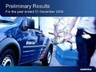 Download the 2009 preliminary results Slide presentation ... - Centrica