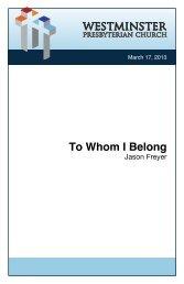 To Whom I Belong - Westminster Presbyterian Church