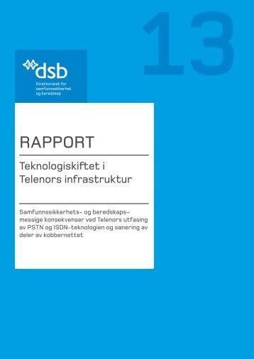 Rapport: Teknologiskiftet i Telenors infrastruktur - Direktoratet for ...