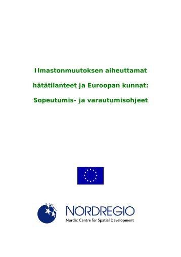 Ilmastonmuutoksen aiheuttamat hätätilanteet ja ... - Nordregio