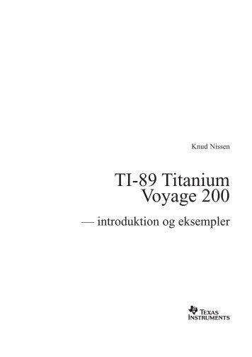 TI-89 Titanium Voyage 200 - Texas Instruments