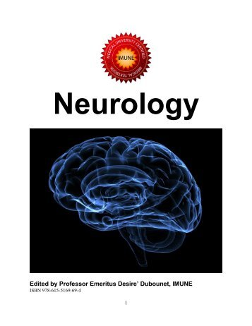 Neurology Edited by Professor Emeritus Desire' Dubounet, IMUNE