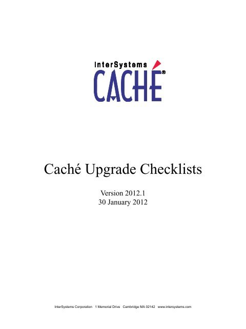 Caché Upgrade Checklists - InterSystems Documentation