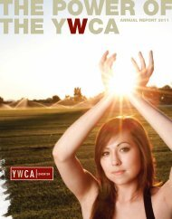 THE YWCAANNUAL REPORT 2011 - YWCA Edmonton