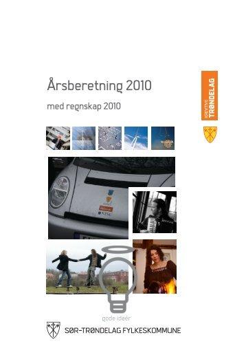 Årsberetning 2010 - TRYKKERI.pdf - Sør-Trøndelag fylkeskommune